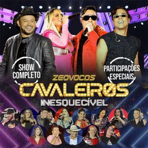 CAPA CAVALEIROS DO FORRO AUDIO DVD INESQUECIVEL 2020