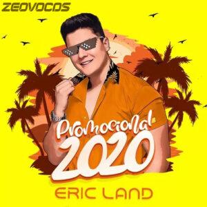 CAPA ERIC LAND PROMOCIONAL DE VERAO 2020