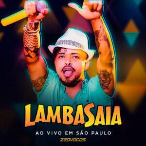 CAPA LAMBASAIA PROMOCIONAL AO VIVO EM SAO PAULO 2020