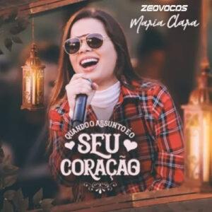 CAPA MARIA CLARA EP QUANDO O ASSUNTO E SEU CORACAO 2020