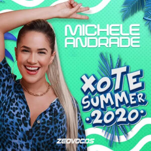 CAPA MICHELE ANDRADE PROMOCIONAL XOTE SUMMER 2020
