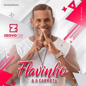 CAPA FLAVINHO E A CARRETA EP PROMOCIONAL 2021