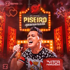CAPA VITOR FERNANDES EP PISIERO APAIXONADO PARTE 1 2021